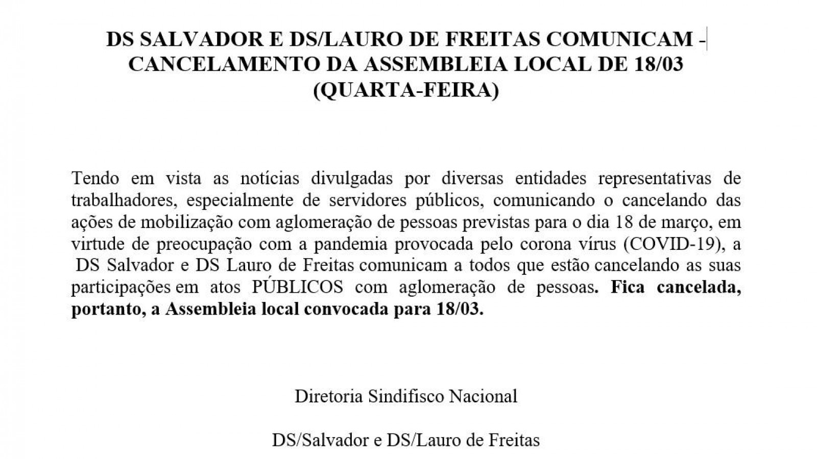 CANCELAMENTO: DS Salvador e DS Lauro de Freitas cancelam Assembleia Local do dia 18/3
